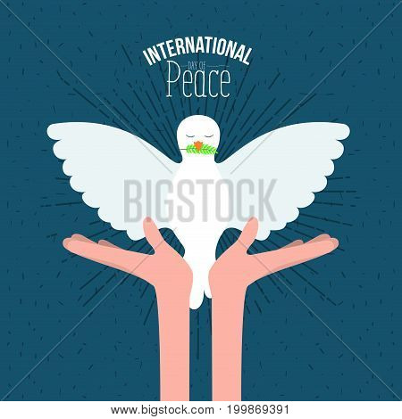 color poster with sparks and hands holding a front view pigeon with olive branch in peak and text international day of peace with linear brightness vector illustration