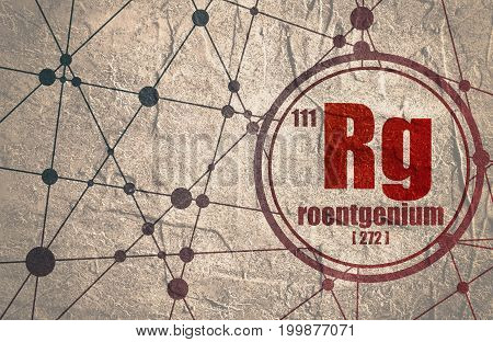 Roentgenium chemical element. Sign with atomic number and atomic weight. Chemical element of periodic table. Molecule And Communication Background. Connected lines with dots. Distress grunge texture