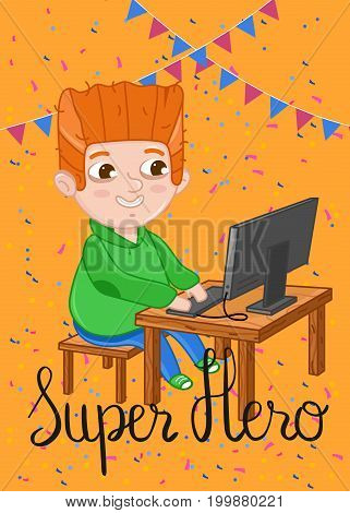 Super hero kids postcard with boy playing on computer. Cute greeting card, birthday congratulation, event invitation. Interesting children life, happy childhood vector illustration in cartoon style.