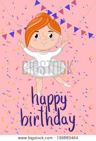 Happy birthday kids postcard with little ballerina girl in white tutu. Cute greeting card, brochure, invitation cover. Interesting children life, happy childhood vector illustration in cartoon style.