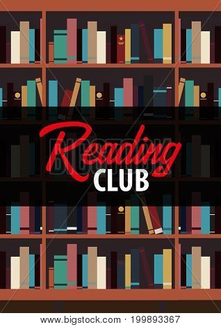 Poster Reading Club. Book Shelf Or Bookcase On The Background.