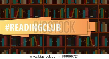 Banner Reading Club. Book Shelf Or Bookcase On The Background.