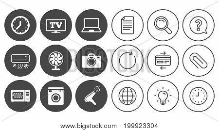 Home appliances, device icons. Electronics signs. Air conditioning, washing machine and microwave oven symbols. Document, Globe and Clock line signs. Lamp, Magnifier and Paper clip icons. Vector