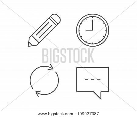 Speech bubble, Edit and Clock line icons. Rotation sign. Quality design elements. Editable stroke. Vector