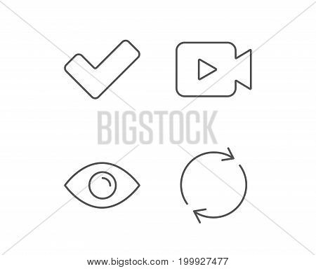 Video camera, Check and Rotation arrow line icons. Eye sign. Quality design elements. Editable stroke. Vector