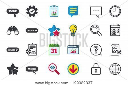 More with cursor pointer icon. Details with arrow or hand symbols. Click more sign. Chat, Report and Calendar signs. Stars, Statistics and Download icons. Question, Clock and Globe. Vector