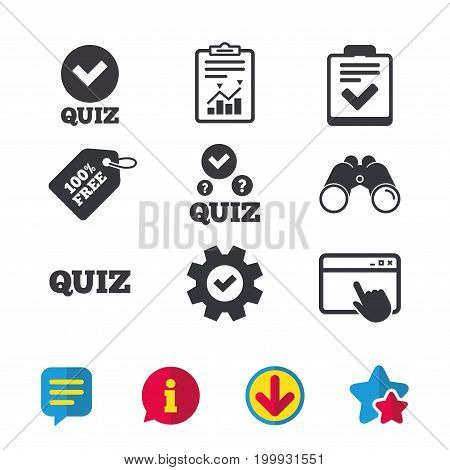 Quiz icons. Checklist with check mark symbol. Survey poll or questionnaire feedback form sign. Browser window, Report and Service signs. Binoculars, Information and Download icons. Stars and Chat