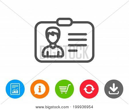 ID card line icon. User Profile sign. Male Person silhouette symbol. Identification plastic card. Report, Information and Refresh line signs. Shopping cart and Download icons. Editable stroke. Vector