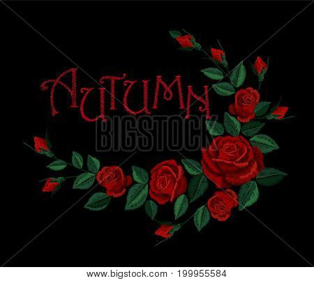 Vintage autumn lettering flower red rose arrangement. Embroidery floral fashion decoration patch. Fall season t skirt design black background vector illustration template art