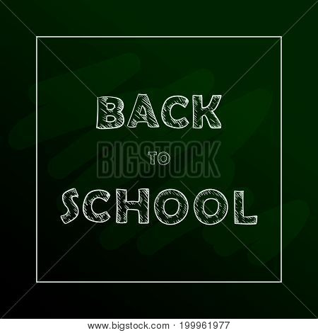 Back to school text drawing by chalk in blackboard.
