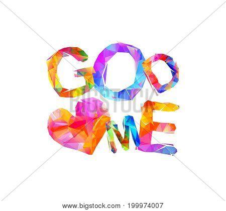 God Loves Me. Vector Triangular Letters