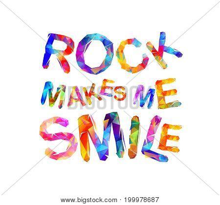 Rock Makes Me Smile. Vector Inscription