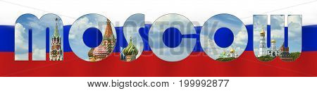 Russia flag clipping mask text word Moscow with Red Square, Kremlin towers, stars, Saint Basil's Cathedral church, Bell tower of Ivan the Great. Moscow Russia main famous symbols in clipping mask text