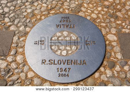 A Plaque On The Border Where There Was Once A Wall In Piazza Della Transalpina, Trg Evrope In Sloven