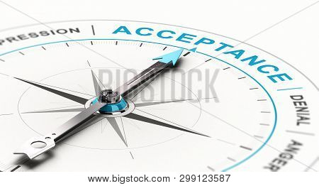 Conceptual Compass With Needle Pointing The Word Acceptance. Concept Of Grief Counseling. 3d Illustr