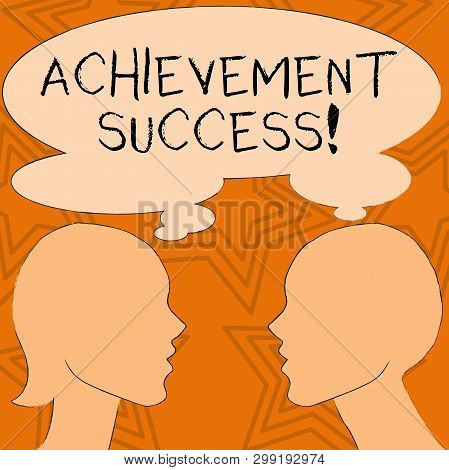 Writing Note Showing Achievement Success. Business Photo Showcasing Status Of Having Achieved And Ac