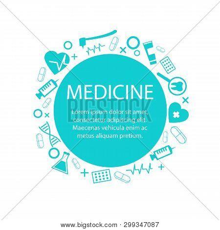 Medicine Banner With Medical Symbol Vector Illustration. Dental Drill Toothbrush Syringe Pharmacolog