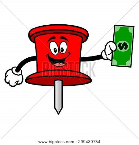 Push Pin Mascot With A Dollar - A Vector Cartoon Illustration Of An Office Push Pin Mascot.