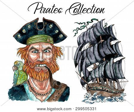 Portrait Of Pirate Captain With Pipe, Parrot And Ship. Hand Drawn Watercolor Nautical Illustration I