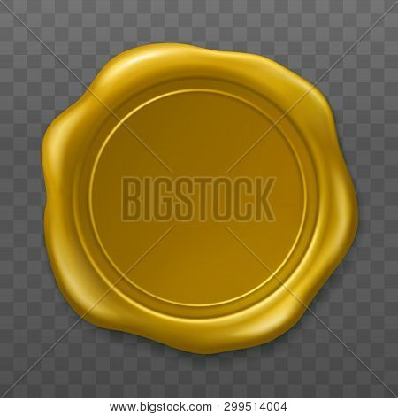 Golden Wax Seal. Sealing Wax Old Realistic Stamp Label On Transparent Background. Top View. Empty Go