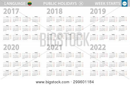 Calendar In Lithuanian Language For Year 2017, 2018, 2019, 2020, 2021, 2022. Week Starts From Monday