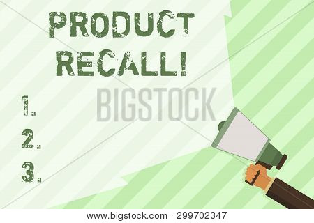 Word writing text Product Recall. Business concept for process of retrieving potentially unsafe goods from consumers Hand Holding Megaphone with Blank Wide Beam for Extending the Volume Range. poster