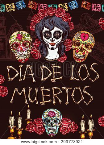 Dia De Los Muertos Mexican Traditional Holiday Sketch Poster With Calavera Skulls And Papel Picado P