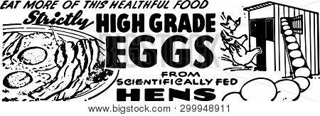 High Grade Eggs - Retro Ad Art Banner