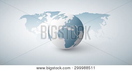 Earth Globe And World Map Design Layout- Global Business, Technology, Globalisation Concept, Vector
