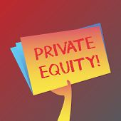 Conceptual hand writing showing Private Equity. Business photo text the money invested in firms which have not gone public Hand Holding Blank Space Color File Folder with Sheet Inside. poster