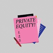 Text sign showing Private Equity. Conceptual photo the money invested in firms which have not gone public Colorful Lined Paper Stationery Partly into View from Pastel Blank Folder. poster