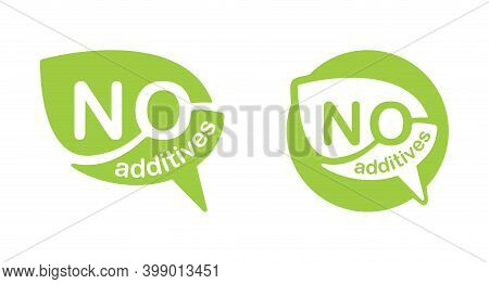 No Additives Sign For Healthy Natural Food Products Composition Labels N Bubble Shape - Vector Isola