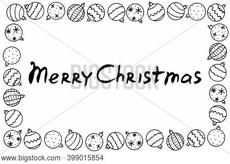 Vector Frame Of Christmas Tree Balls With Lettering Merry Christmas. New Year Xmas Background, Borde