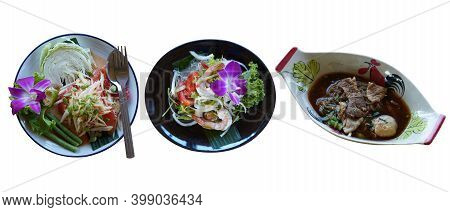 Thai Papaya Salad, Spicy Seafood Vermicelli Salad, Boat Noodles On White Background
