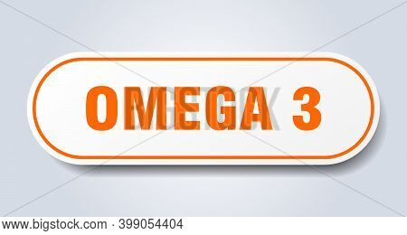Omega 3 Sign. Rounded Isolated Button. White Sticker