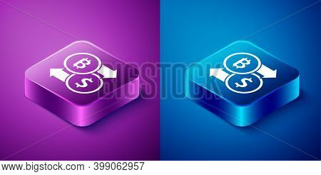 Isometric Cryptocurrency Exchange Icon Isolated On Blue And Purple Background. Bitcoin To Dollar Exc