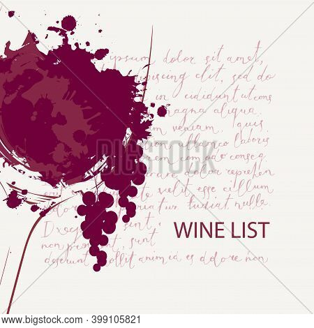 Wine List With A Wine Glass, Grapes And Abstract Spots And Splashes Of Red Wine On The Background Of