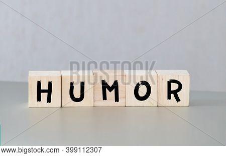 Humor Word Written On Wood Block, Medical Concept