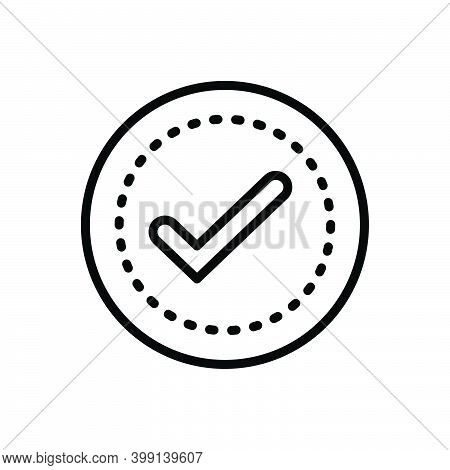 Black Line Icon For Sure Approval Completed Confirm Positive Assured Evidently Check-mark True Sign