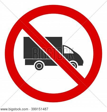 No Lorry Icon. Illustration Style Is A Flat Iconic Symbol Inside Red Crossed Circle On A White Backg