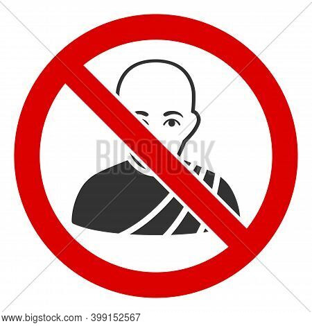 No Buddhist Monk Icon. Illustration Style Is A Flat Iconic Symbol Inside Red Crossed Circle On A Whi