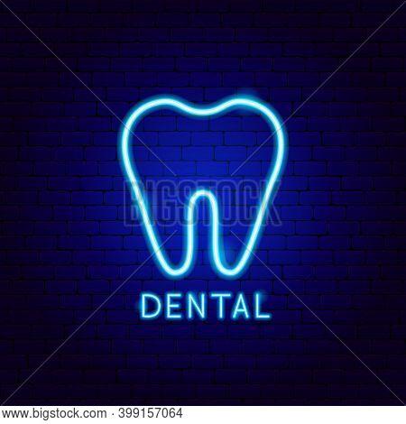 Dental Neon Label. Vector Illustration Of Stomatology Promotion.