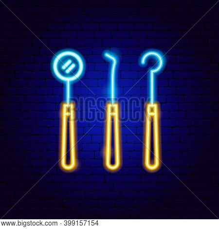 Dental Tools Neon Sign. Vector Illustration Of Stomatology Promotion.