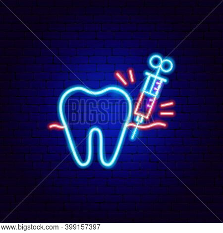 Tooth Anesthesia Neon Sign. Vector Illustration Of Stomatology Promotion.