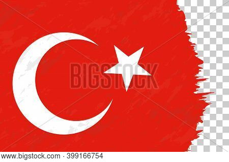 Horizontal Abstract Grunge Brushed Flag Of Turkey On Transparent Grid. Vector Template.