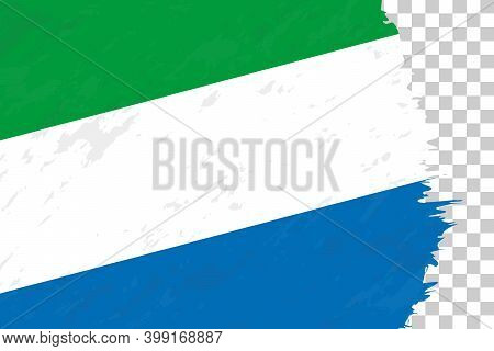 Horizontal Abstract Grunge Brushed Flag Of Sierra Leone On Transparent Grid. Vector Template.
