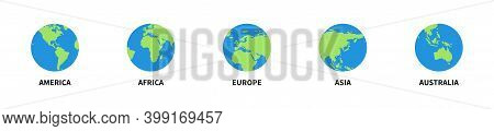 Set Of Globe Earth 5 Continents. Vector Illustration. Globe World Map.