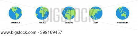 Set Of Globe Earth 5 Continents. Vector Illustration. Globe World Map.