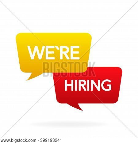 Were Hiring Bubble Message Banner On White Background. Yellow And Red. Vector Illustration.