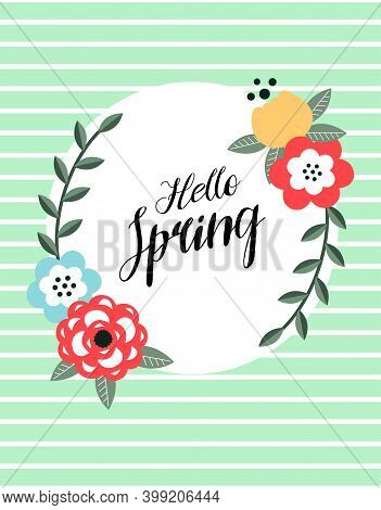 Hello Spring Circle Frame, Greeting Card With Hello Spring Text In The Middle Of Floral Composition